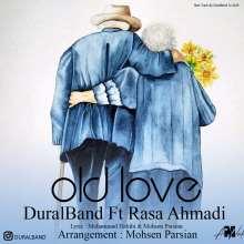 عشق قدیمی از دورال بند و رسا احمدی